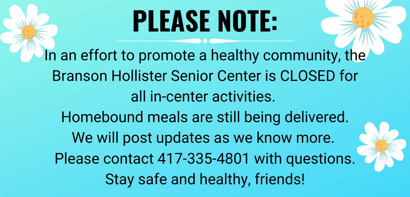 Branson Hollister Senior Center Temporarily Closed for COVID-19